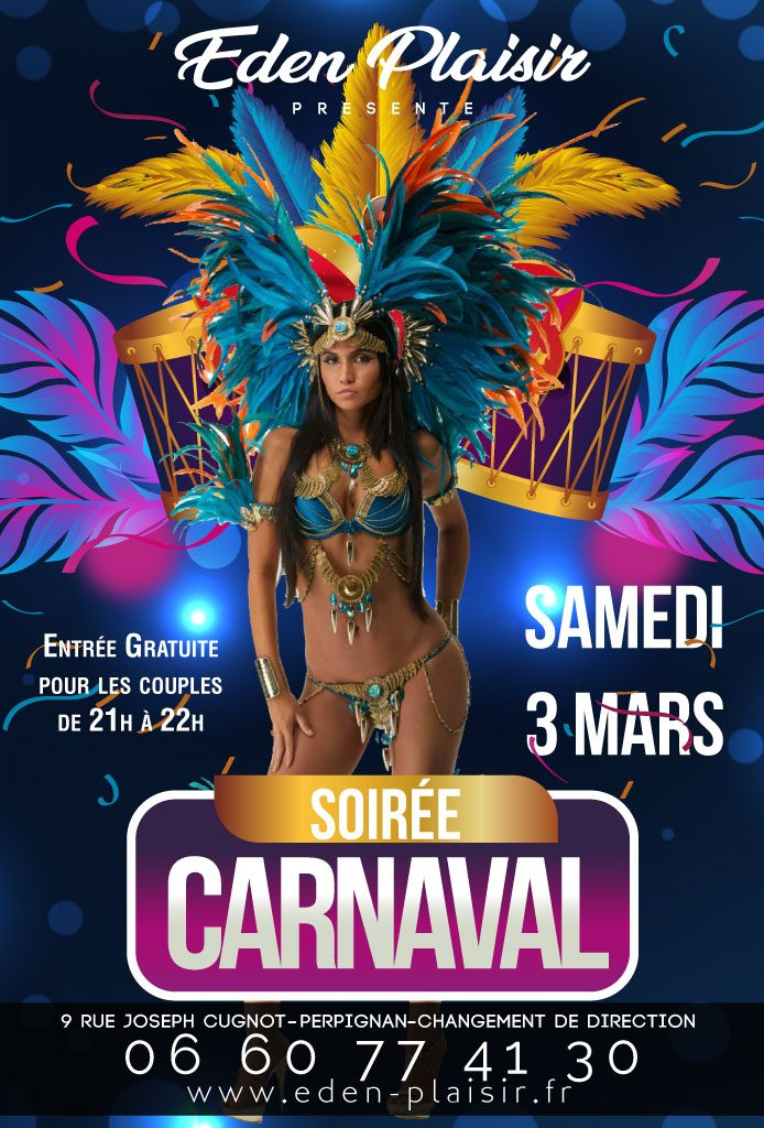 Soirée Carnaval eden plaisir perpignan